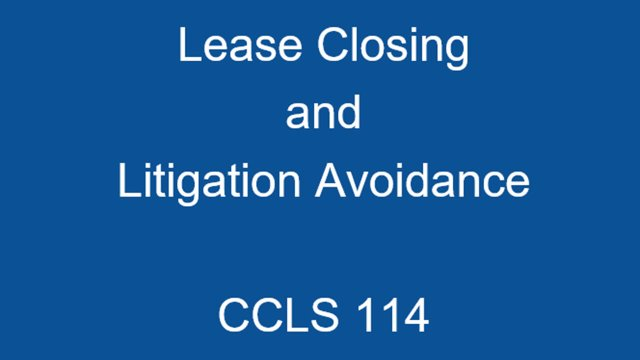 CCLS 114 Lease Closing