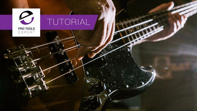 Free Tutorial - Recording Your First Bass Guitar in Pro Tools