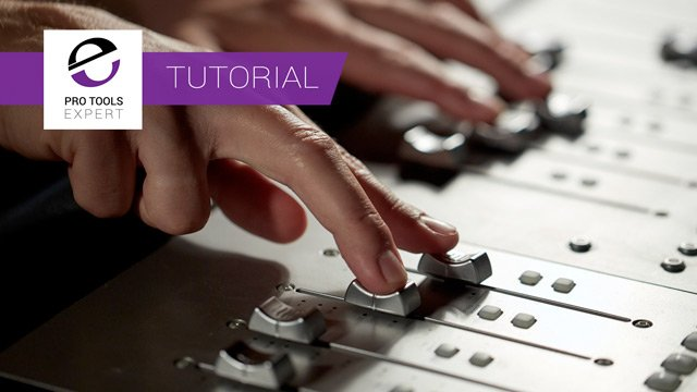 Free Tutorial - Mixing in Pro Tools - Part 3