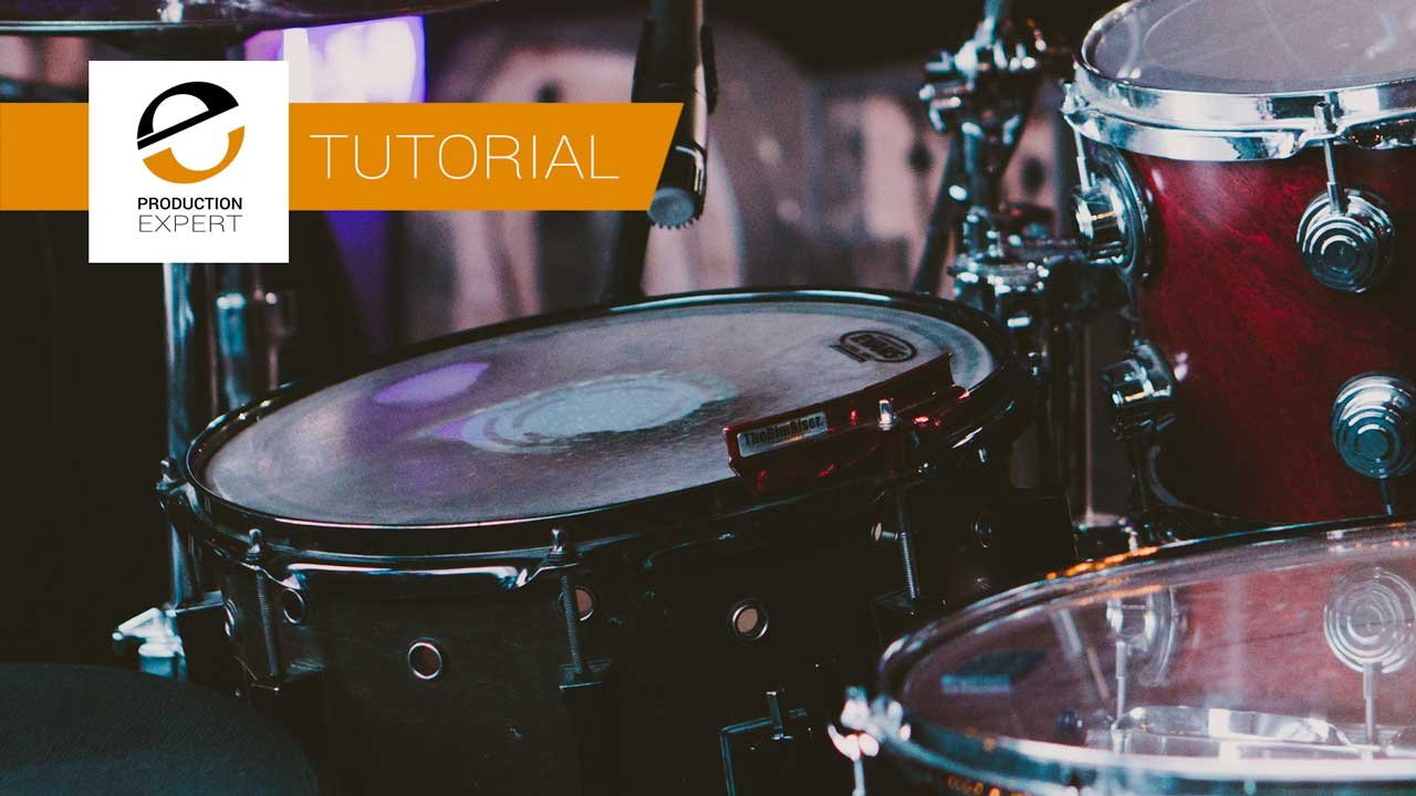Tutorial - The Complete Guide To Recording Real Drums In