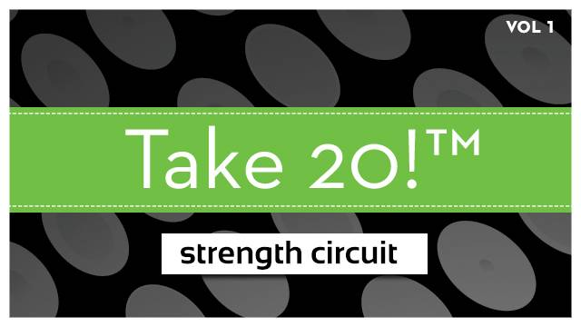 Take 20!® Strength Circuit