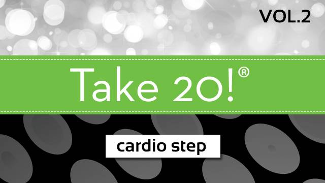 Take 20! ® Vol. 2 - Cardio Step