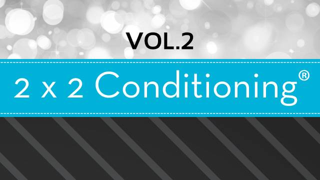 2X2 Conditioning® Vol. 2
