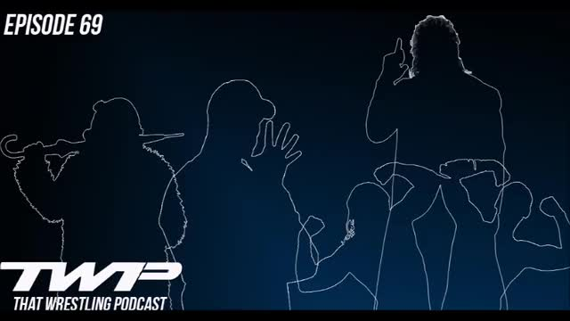 TWP Episode 69 / UK Steal the Show at NXT and is Matt Hardy Finally Broken