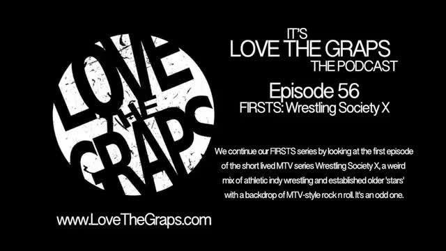 Love The Graps Episode 56
