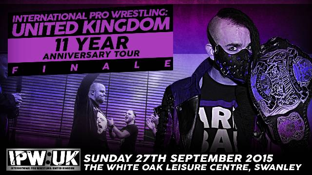 IPW:UK 11 Year Anniversary Tour FINALE