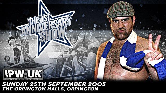 IPW:UK 1st Anniversary Show