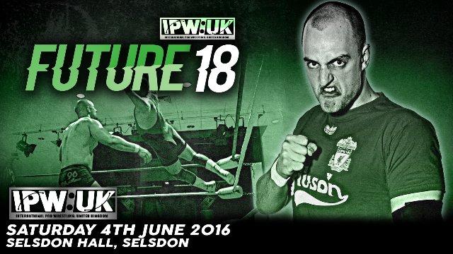 IPW:UK Future #18