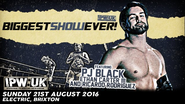 IPW:UK Biggest! Show! Ever!