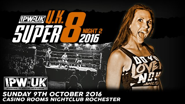 IPW:UK SuperShow 4 - UK Super 8 2016  (Night 2)