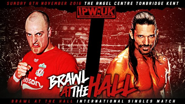 IPW:UK Brawl At The Hall 2016