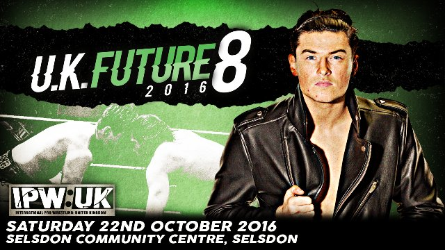 IPW:UK UK Future 8 Tournament 2016