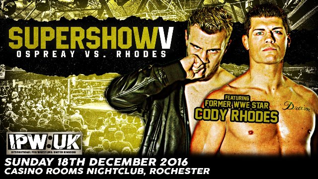 IPW:UK SuperShow 5 - Rhodes vs. Ospreay