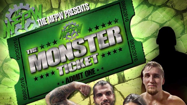 The MFPW: The Monster Ticket