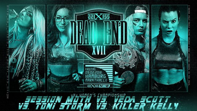 WXW: Deadend XVII- Women's Champ. 4 Way Dance (Toni Storm vs. Session Moth Martina vs. Killer Kelly vs. Veda Scott)
