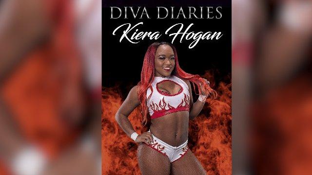 Diva Diaries: Kiera Hogan