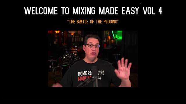Mixing Made Easy Vol 4 Intro