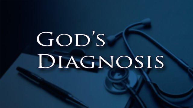 The Final Word: God's Diagnosis Ep. 12