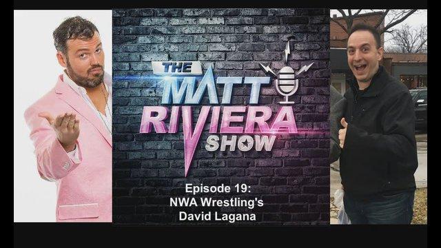 Ep. 19 - NWA Wrestling's David Lagana- The Matt Riviera Show