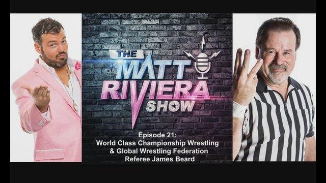 Ep. 21 - WCCW & GWF Referee James Beard - The Matt Riviera Show