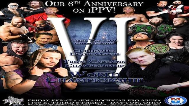 SIX - Rockstar Pros Six Year Anniversary  Show