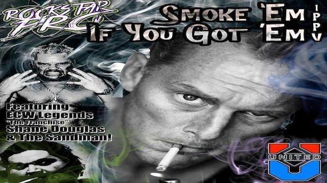 Smoke 'Em If Ya Got 'Em 2017