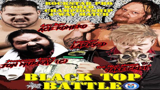 Black Top Battle  IPPV  July 6th 2018