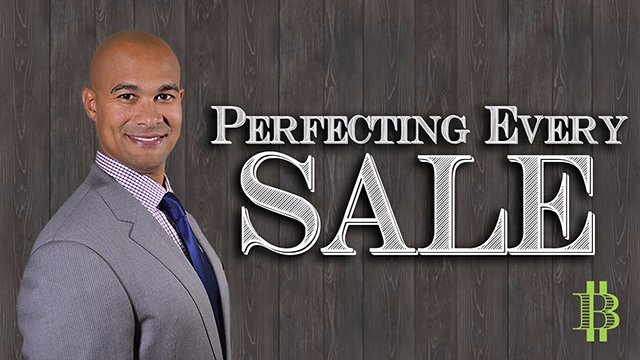 Perfecting Every Sale