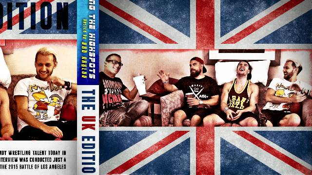 Hitting The Highspots: British Wrestling
