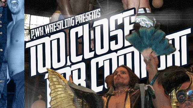PWX: Too Close For Comfort