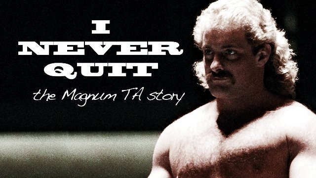 I Never Quit the Magnum T.A. Story
