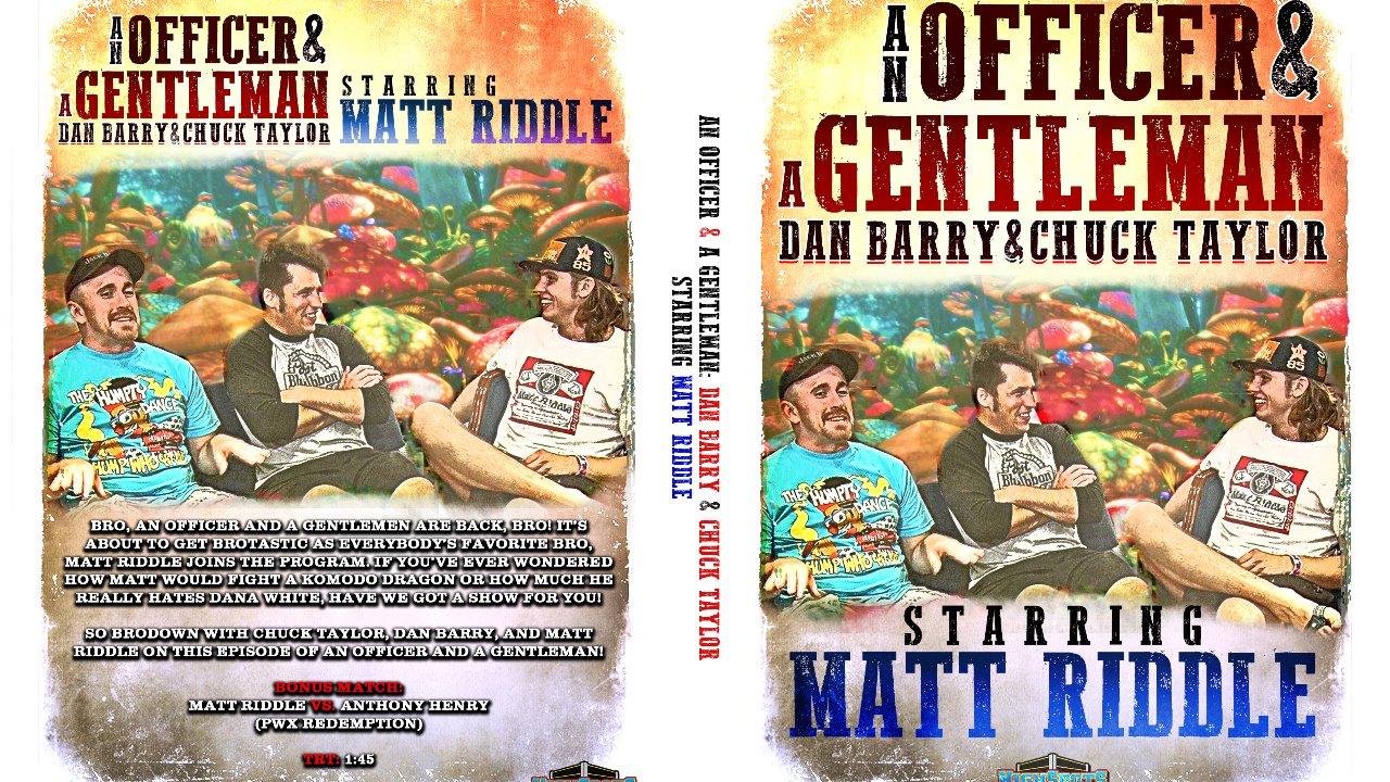 An Officer & A Gentleman: Matt Riddle