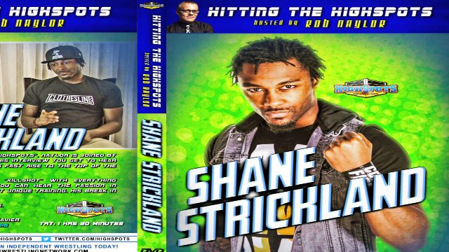 Hitting the Highspots: Shane Strickland