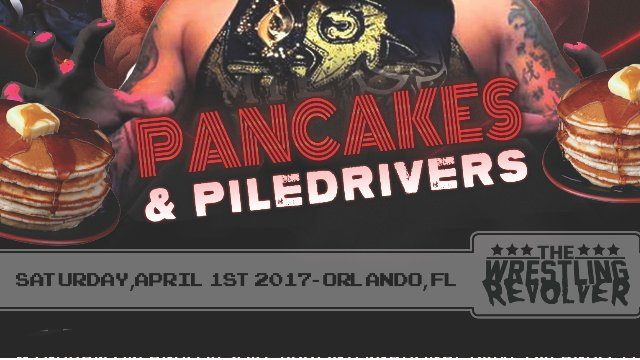 The Wrestling Revolver: Pancakes & Piledrivers