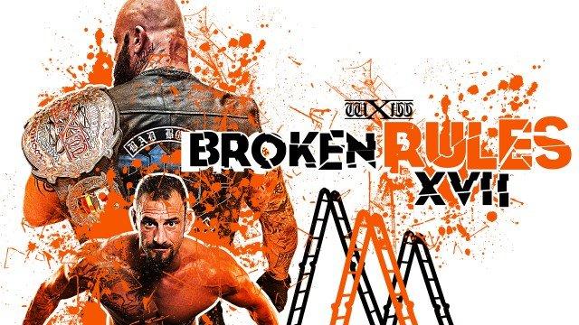 WXW: Broken Rules XVII
