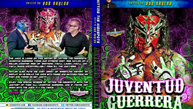 Hitting The Highspots: Juventud Guerrera