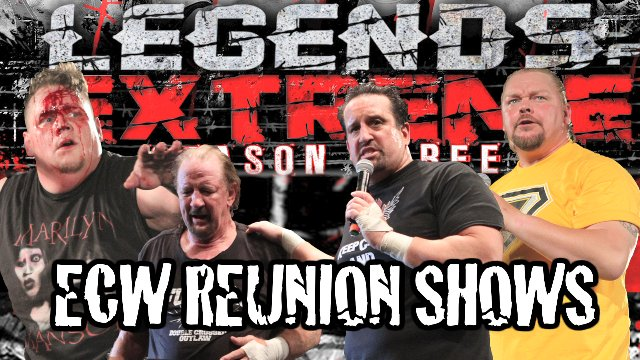 Legends of Extreme ECW Reunion Shows S3 Ep 5