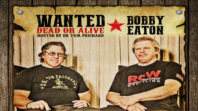 Wanted Dead or Alive Bobby Eaton
