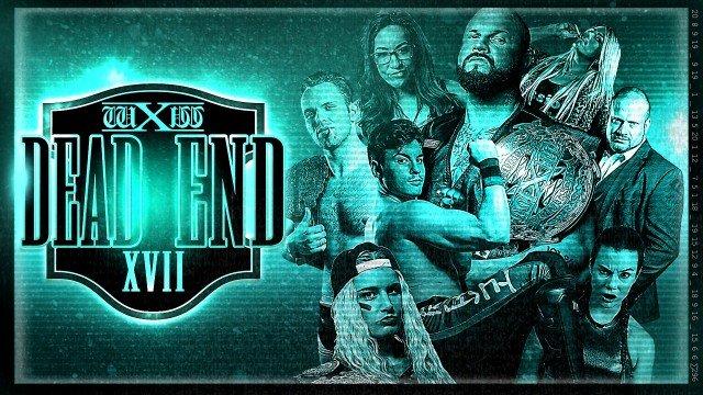 WXW: Dead End XVII