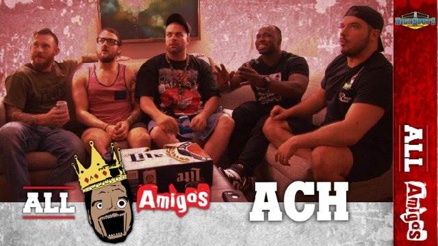 Ego's Amigos A.C.H. ALL IN