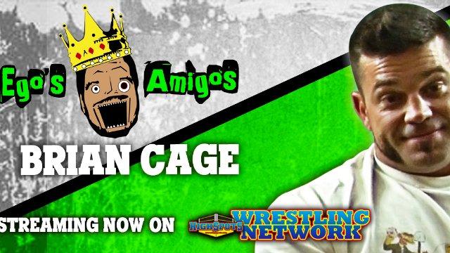 Ego's Amigos: Brian Cage