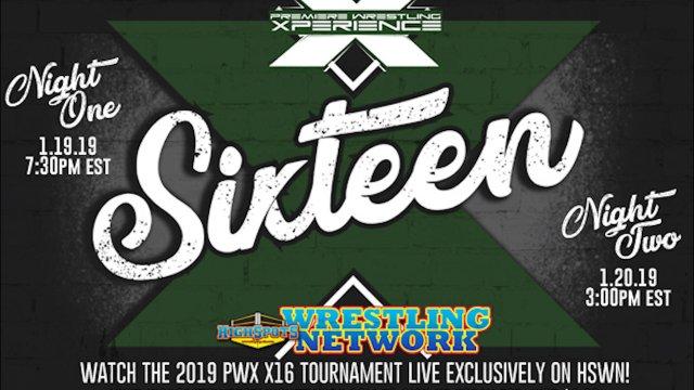 PWX: X16 Tournament Night 1