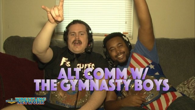 Alt Comm w/ The Gymnasty Boys- Vol 1