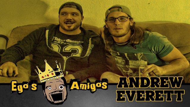 Ego's Amigos Andrew Everett