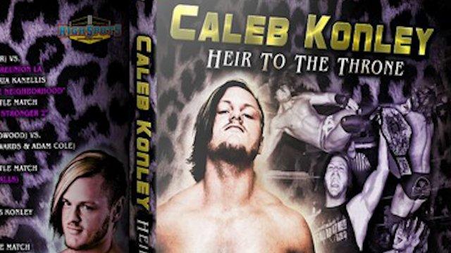 Caleb Konley: The Early Years Vol 1