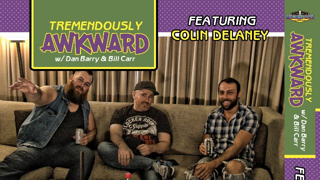 Tremendously Awkward: Colin Delaney