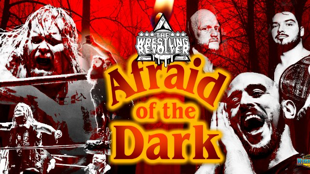 Wrestling Revolver - Afraid of the Dark