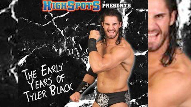 Tyler Black (Seth Rollins): Early Years Vol 5
