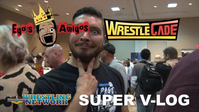 Ego's Amigos: Ethan's Wrestlecade Super Vlog