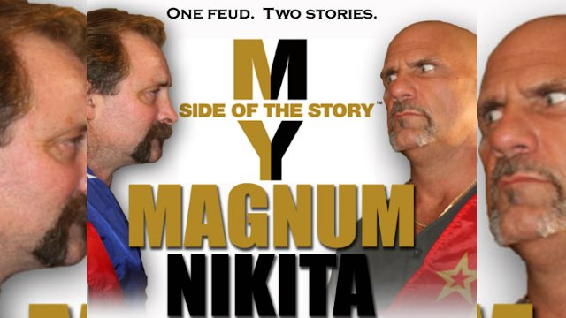 My Side of the Story: Magnum TA vs Nikita Koloff